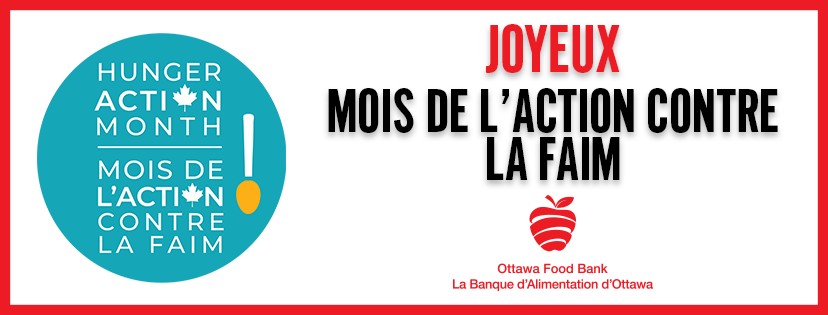 Hunger Action Month Food Insecurity Poverty Ottawa Food Bank