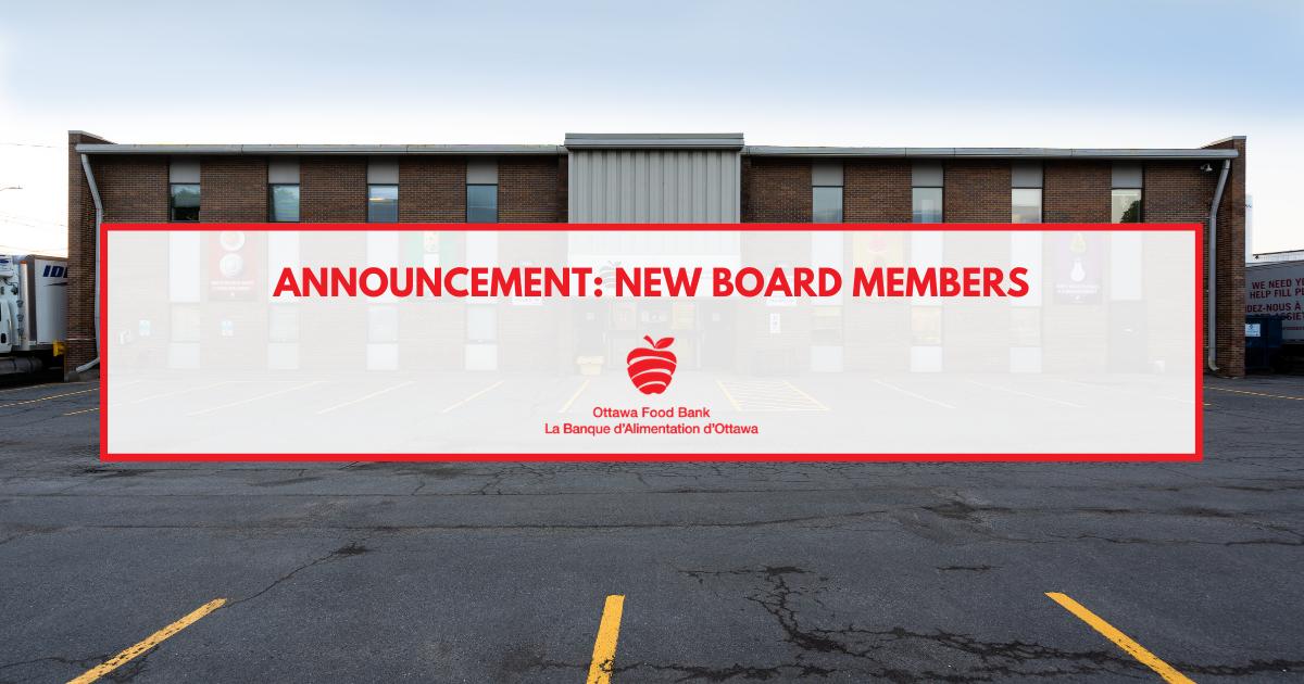 New Board members executive ottawa food bank