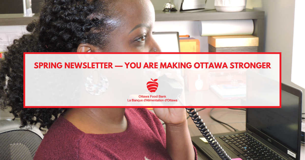 Newsletter Spring Ottawa Food bank